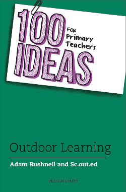100 Ideas - Outdoor Learning