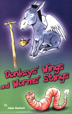Donkeys' Wings and Worms' Strings