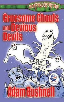 Gruesome Ghouls and Devious Devils