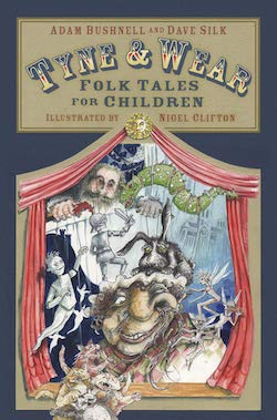 Tyne and Wear Folk Tales for Children